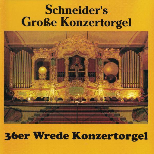 Drehorgel-Shop: Schneider's Große Konzertorgel (CD2016)
