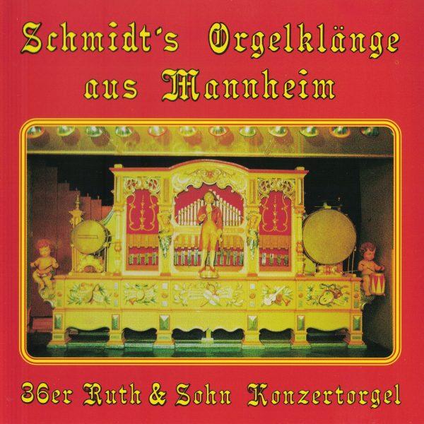 Drehorgel-Shop: Schmidt's Orgelklänge aus Mannheim (CD2028)