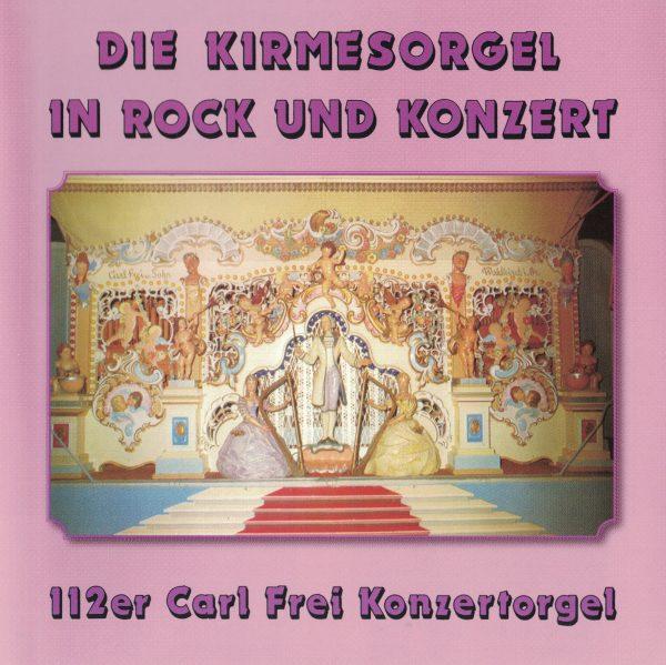 Drehorgel-Shop: Die Kirmesorgel in Rock und Konzert (CD2035)