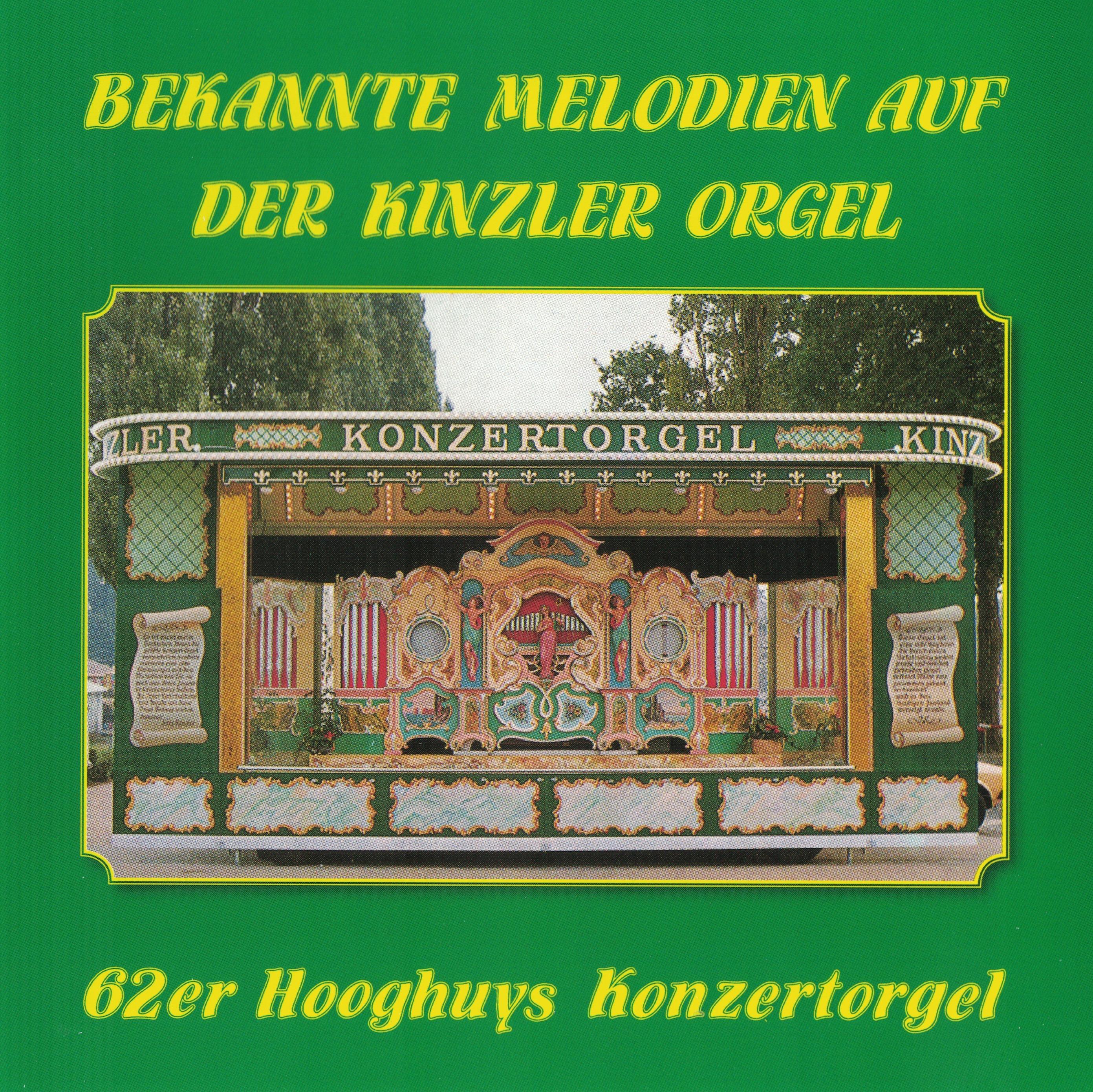 Bekannte Melodien Auf Der Kinzler Orgel Drehorgel Shop