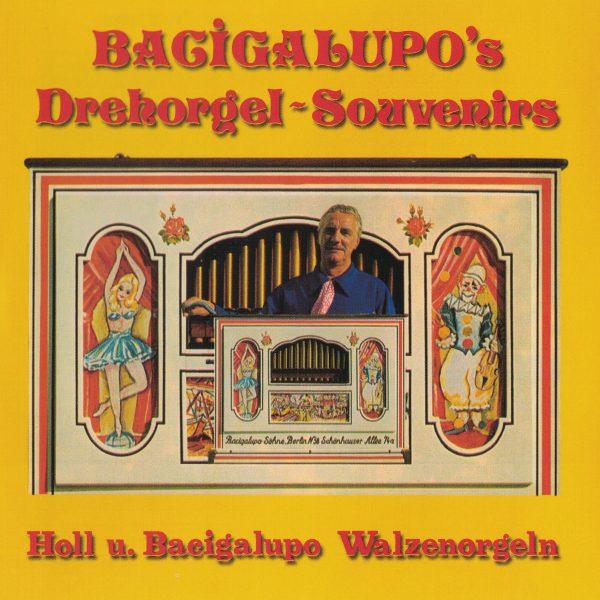 Drehorgel-Shop: Bacigalupo's Drehorgel-Souvenirs (CD2045)