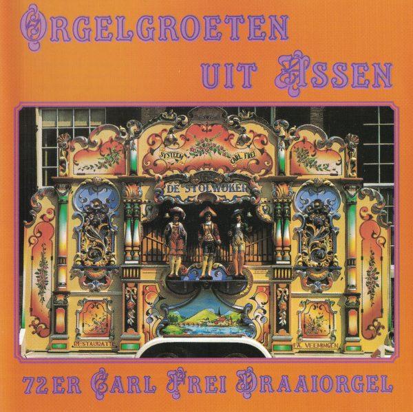 Drehorgel-Shop: Orgelgroeten uit Assen (CD2060)