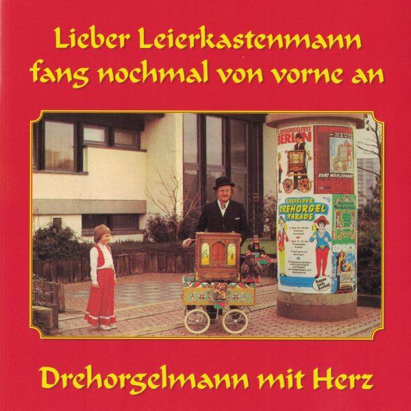 Drehorgel-Shop: Lieber Leierkastenmann fang nochmal von vorne an ** Drehorgelmann mit Herz (CD2065)