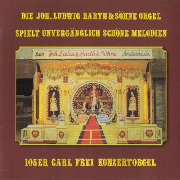Drehorgel-Shop: Die Joh. Ludwig Barth & Söhne Orgel spielt unvergänglich schöne Melodien (CD2069)