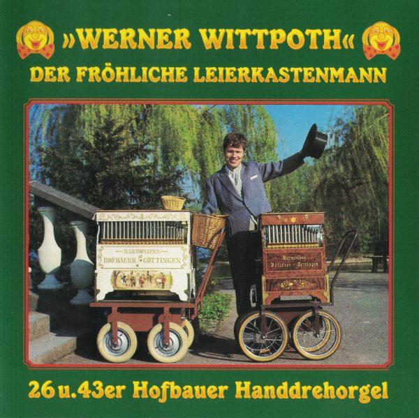 Drehorgel-Shop: Werner Wittpoth - Der fröhliche Leierkastenmann (CD2095)