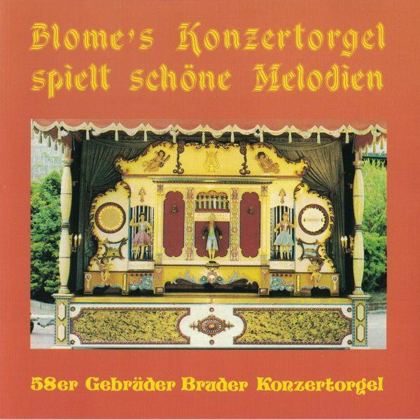 Drehorgel-Shop: Blome's Konzertorgel spielt schöne Melodien (CD2096)