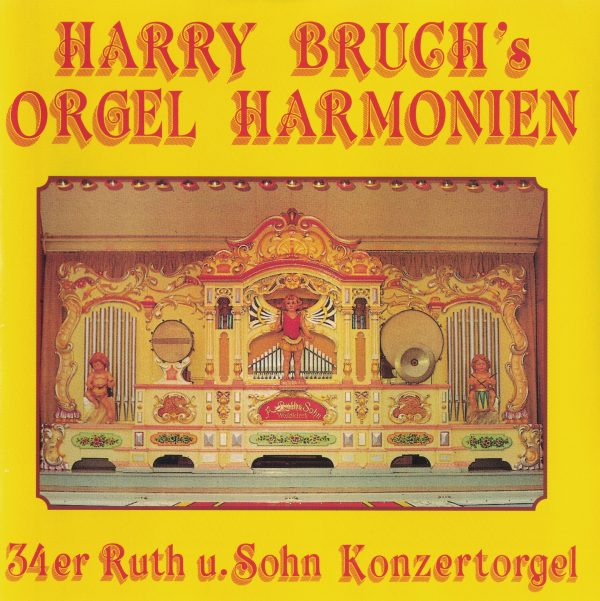 Drehorgel-Shop: Harry Bruch's Orgel Harmonien (CD2099)