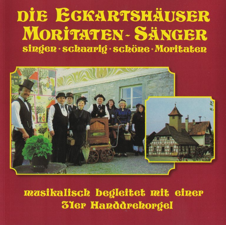 Drehorgel-Shop: Die Eckartshäuser Moritaten-Sänger singen schaurig schöne Moritaten (CD2110)