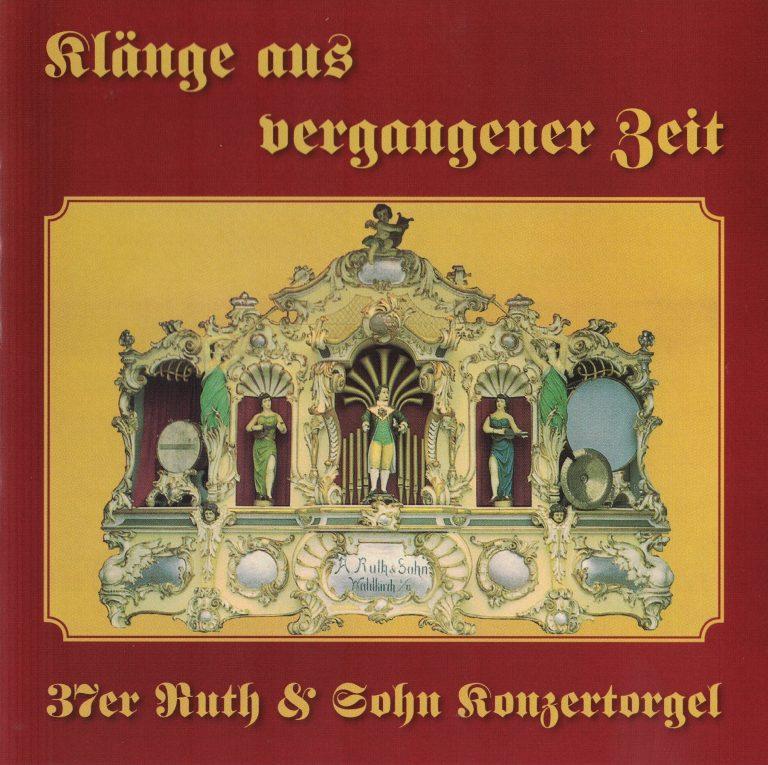 Drehorgel-Shop: Klaenge aus vergangener Zeit ** 37er Ruth & Sohn Konzertorgel (CD2114)
