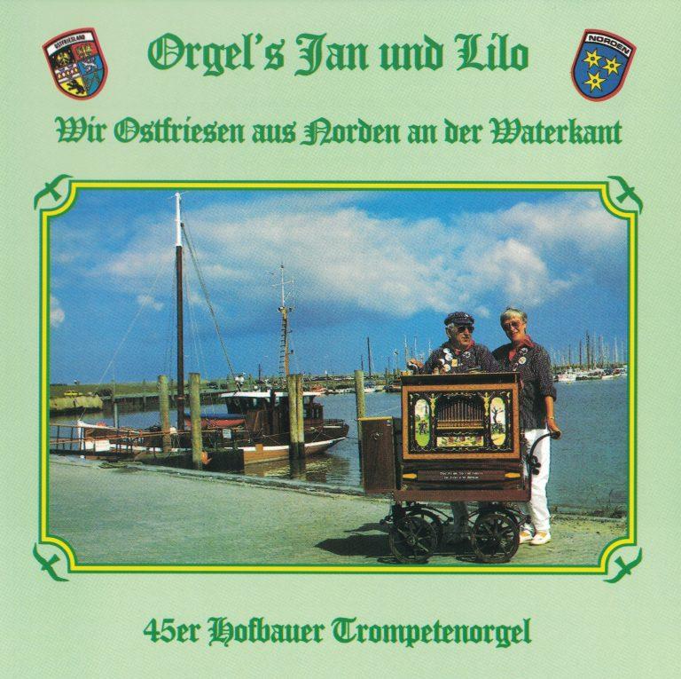 Drehorgel-Shop: Orgel's Jan und Lilo Folge 1 - Wir Ostfriesen aus Norden an der Waterkan (CD2116)