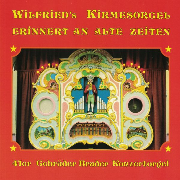 Drehorgel-Shop: Wilfried's Kirmesorgel erinnert an alte Zeiten (CD2117)