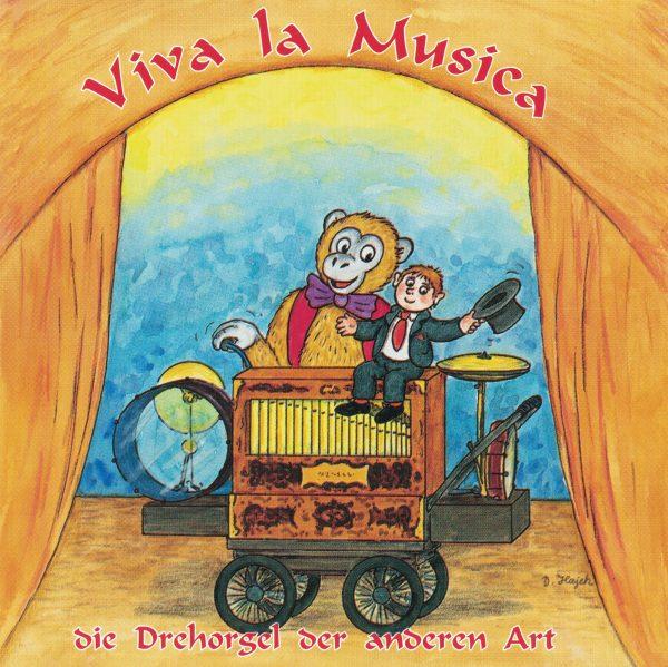 Drehorgel-Shop: Viva la Musica - die Drehorgel der anderen Art (CD3005)