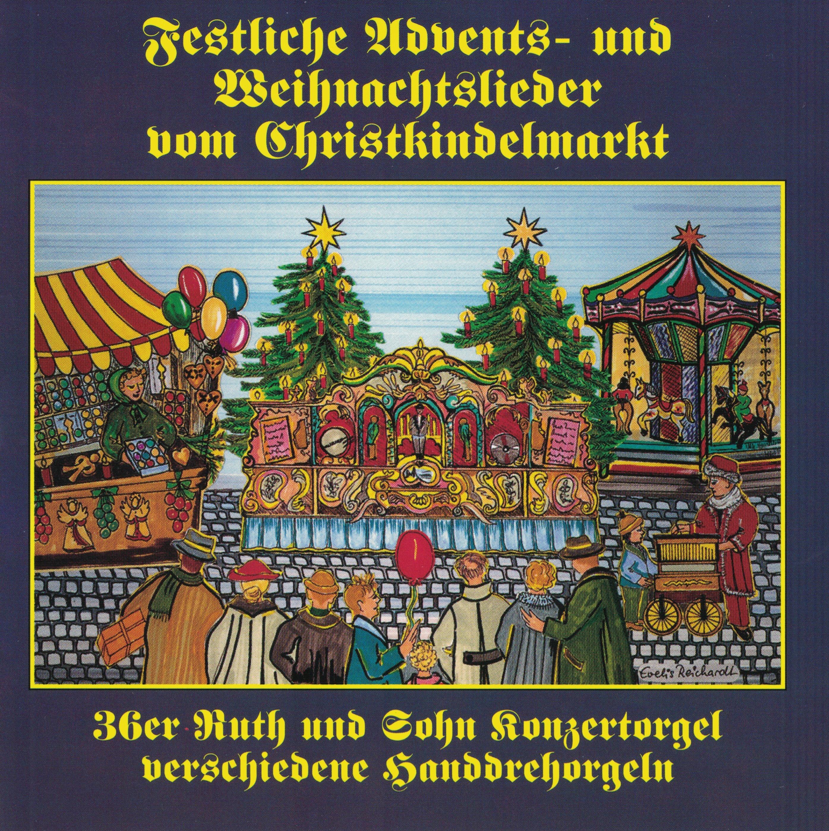 Verschiedene Weihnachtslieder.Festliche Advents Und Weihnachtslieder Vom Christkindelmarkt