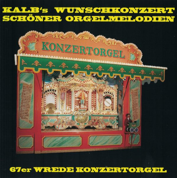 Drehorgel-Shop: Kalb's Wunschkonzert schöner Orgelmelodien (CD3014)