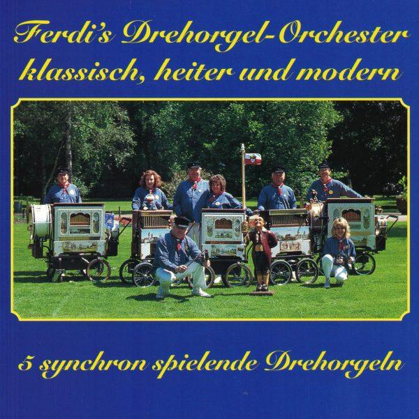 Drehorgel-Shop: Ferdi's Tanzorgel-Orchester - klassich, heiter und modern - 5 synchron spielende Drehorgeln (CD3019)