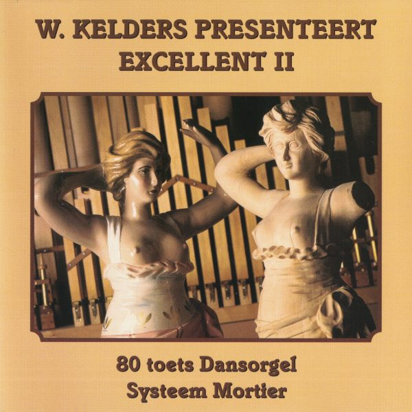 Drehorgel-Shop: W. Kelders presenteert Excellent II (CD3031)