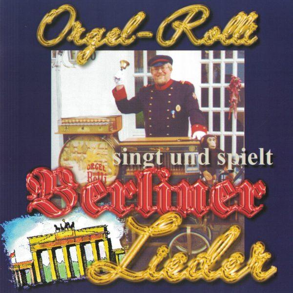 Drehorgel-Shop: Orgel Rolli singt und spielt Berliner Lieder (CD3035)