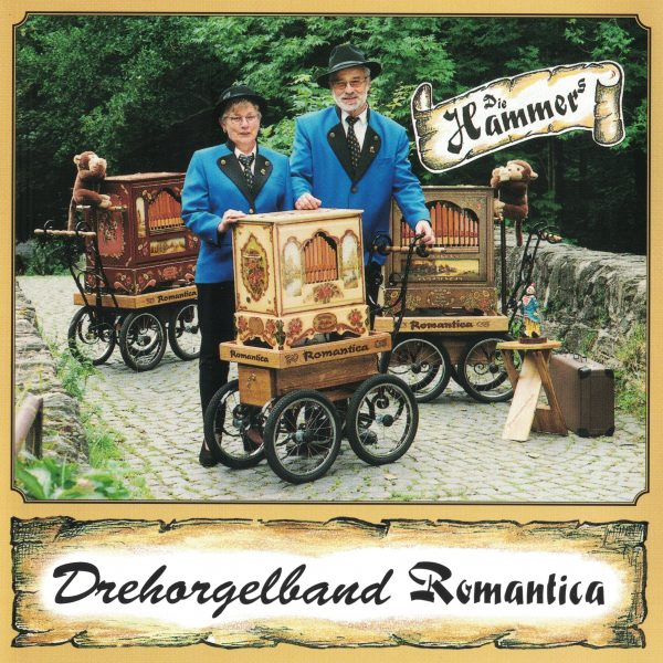 Drehorgel-Shop: Die Hammers - Drehorgelband Romantica (CD3038)