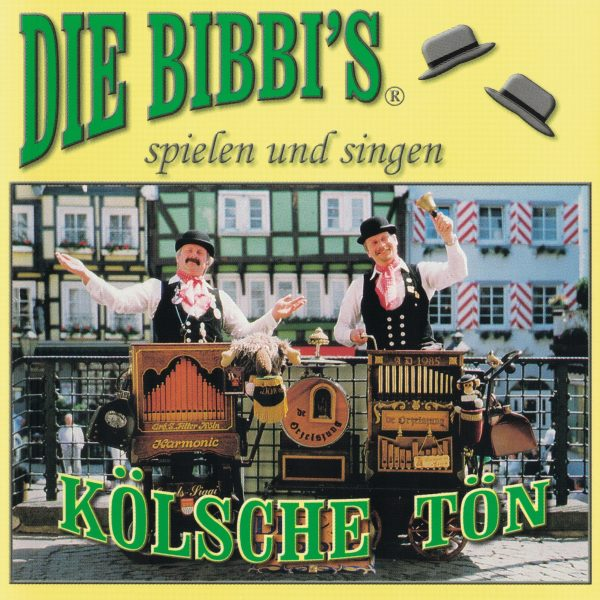 Drehorgel-Shop: Die Bibbi's singen und spielen Kölsche Tön (CD3041)