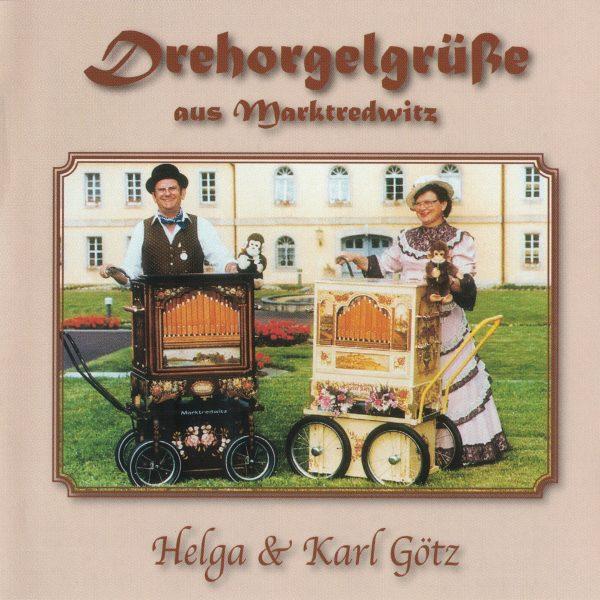 Drehorgel-Shop: Drehorgelgrüße aus Marktredwitz - Helga & Karl Götz (CD3042)