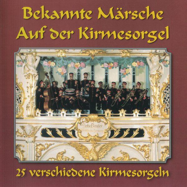 Drehorgel-Shop: Bekannte Maersche auf der Kirmesorgel (CD3045)