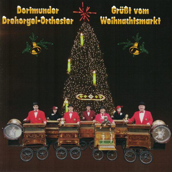 Drehorgel-Shop: Dortmunder Drehorgel-Orchester - Gruesst vom Weihnachtsmarkt (CD3048)