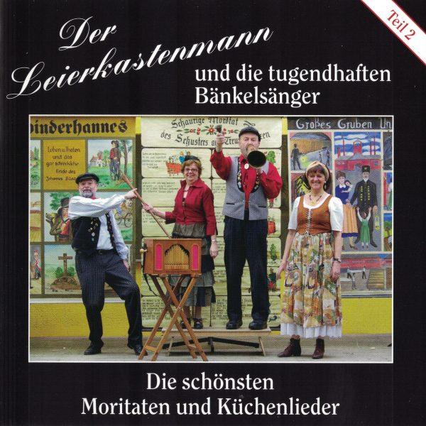 Drehorgel-Shop: Der Leierkastenmann und die tugendhaften Baenkelsaenger --- Die schoensten Moritaten und Kuechenlieder - Teil 2 (CD3049)