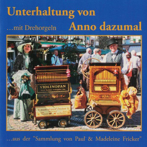 """Drehorgel-Shop: Unterhaltung von Anno dazumal ... aus der """"Sammlung von Paul & Madeleine Fricker"""" (CD3050)"""